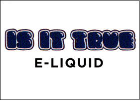 Is It True E-liquid